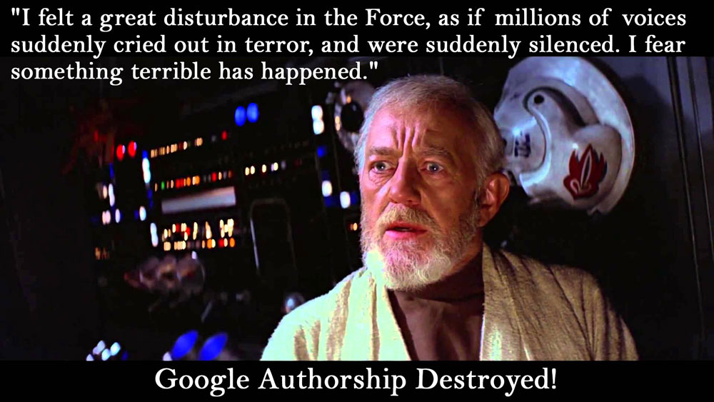 Google Authorship Destroyed - A Disturbance in the Force